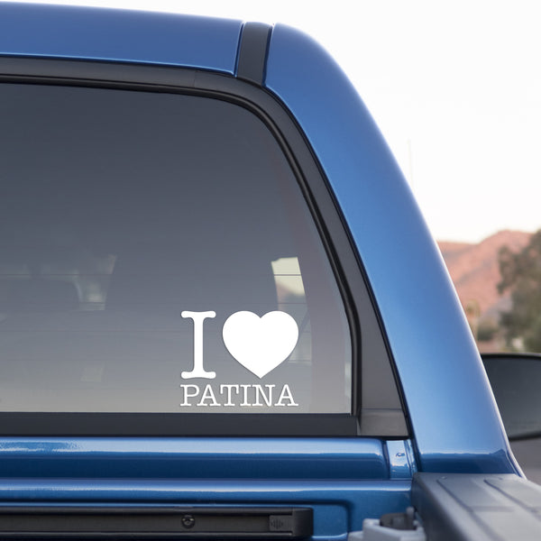 I Love Patina Sticker for Cars and Trucks