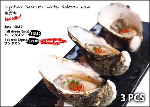 Oyster with Zilla Sauce / 生蚝 ( 3 pcs ) Best Seller ! 热卖 !