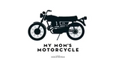 SHORT MOVIE - MY MOM'S MOTORCYCLE - TRIP MACHINE COMPANY