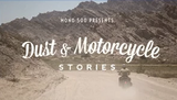 VIDEO: DUST AND MOTORCYCLE STORIES: CHAPTER 1 - TRIP MACHINE COMPANY