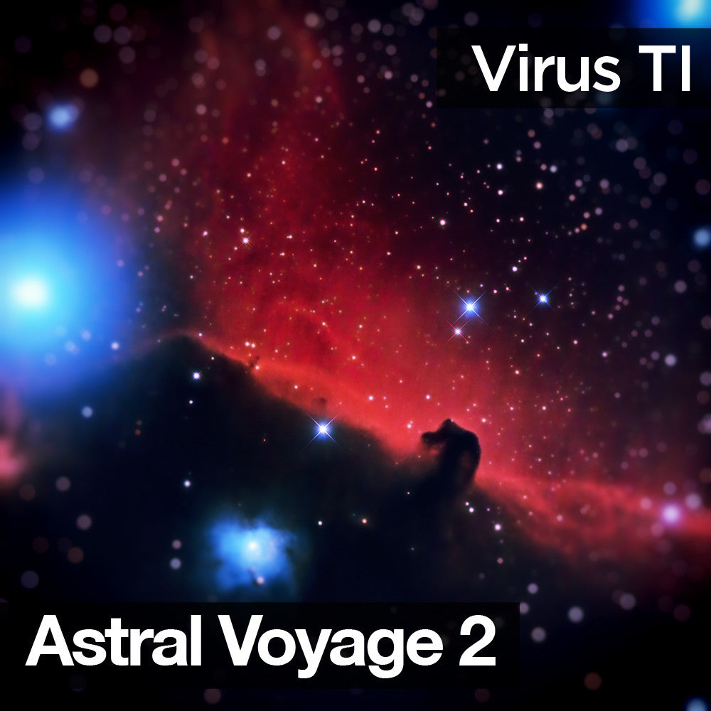 Astral Voyage Vol.2 Soundbank for Virus TI