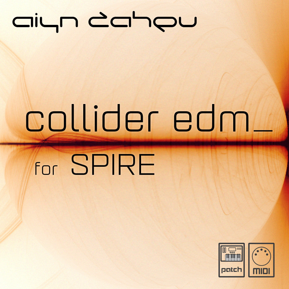 Collider EDM soundbank for Spire