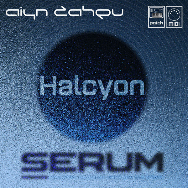 Halcyon Soundbank for Xfer Serum