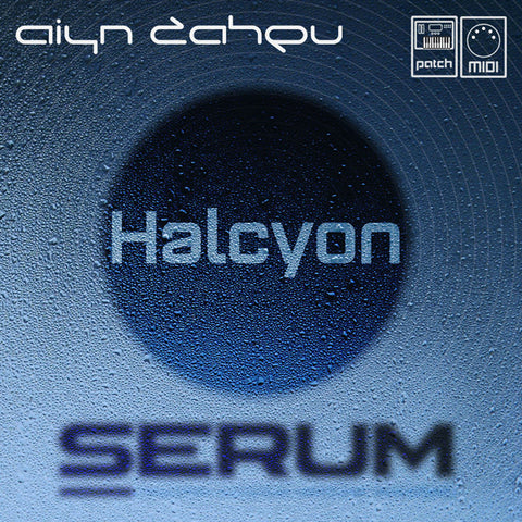Serum: Halcyon Vol.1