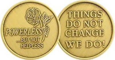Rose Powerless But Not Helpless Bronze Medallion Things Do Not Change We Do Coin