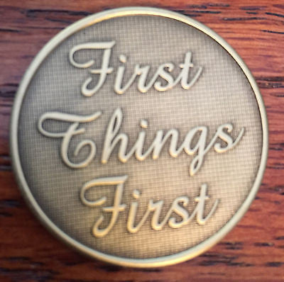 First Things First Serenity Prayer Bronze Recovery Medallion Coin Chip AA NA - RecoveryChip