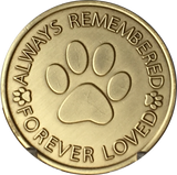 Always Remembered Forever Loved - Paw Prints Memorial Dog Coin Pet Medallion - RecoveryChip