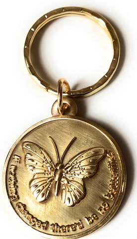 If Nothing Changed There'd Be No Butterflies Keychain Serenity Prayer Key  Tag