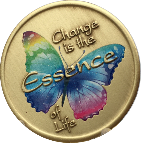 Change Is The Essence Of Life Color Butterfly If Nothing Changed Medallion Chip - RecoveryChip