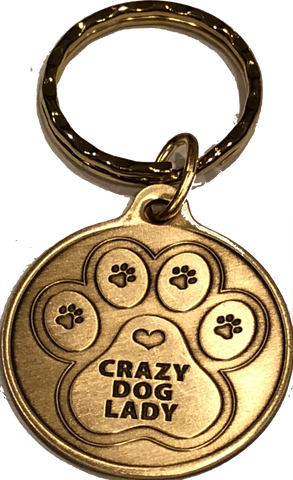 Crazy Dog Lady - A True Friend Dog Pet Keychain Bronze RecoveryChip Design - RecoveryChip