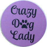 Crazy Dog Lady Paw Print Auto Car Coaster Absorbent Stone - RecoveryChip