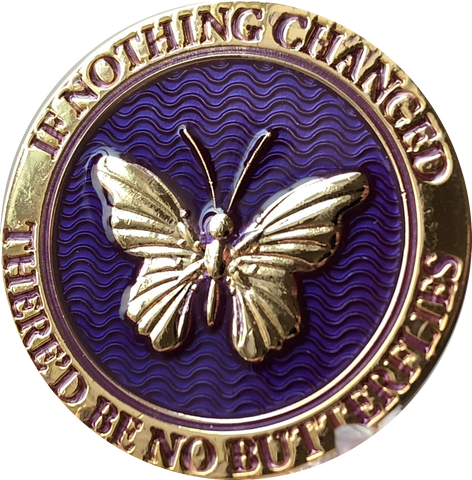 Butterfly If Nothing Changed There'd Be No Butterflies Reflex Purple Gold Plated Medallion - RecoveryChip