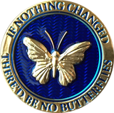 Butterfly If Nothing Changed There'd Be No Butterflies Reflex Blue Gold Plated Medallion - RecoveryChip
