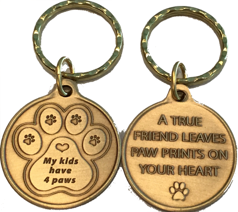 My Kids Have 4 Paws - A True Friend Dog Pet Keychain RecoveryChip Design - RecoveryChip