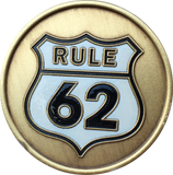 Rule 62 Color Don't Take Yourself Too Damn Serious AA Chip Sobriety Medallion RecoveryChip Design - RecoveryChip