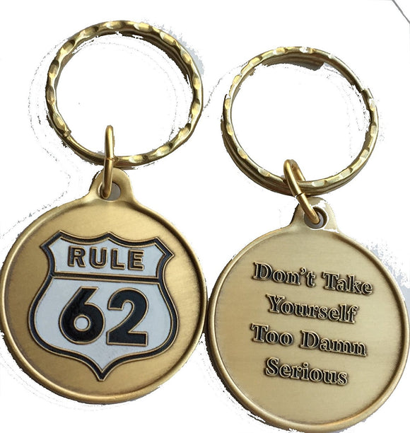 Rule 62 - Don't Take Yourself Too Damn Serious AA Medallion Color Keychain - RecoveryChip