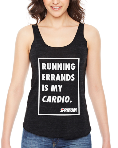 Running Errands is My Cardio Tank - Mom's Racerback Top