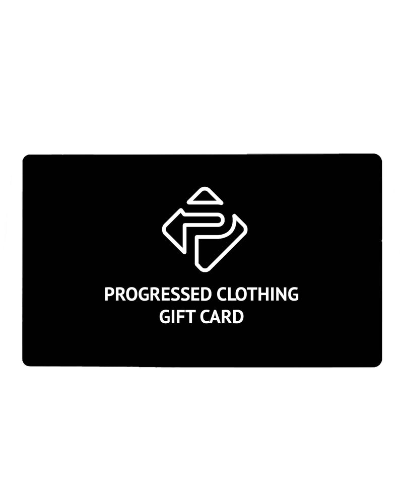 Progressed Clothing Gift Card