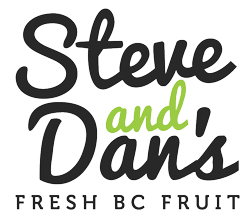 Steve & Dan's Fresh B.C. Fruit