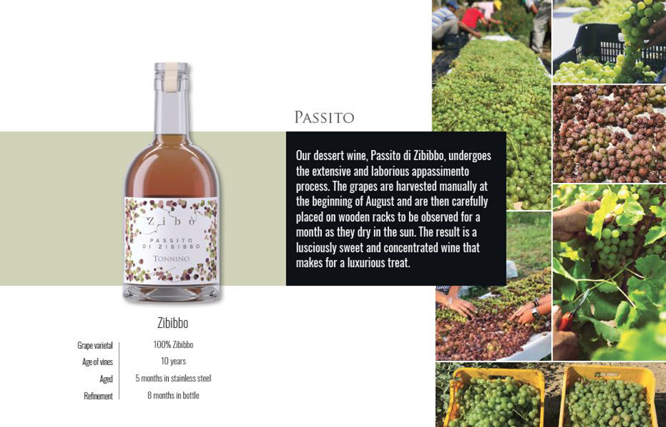 Tonnino Passito di Zibibbo luxurious sweet wine