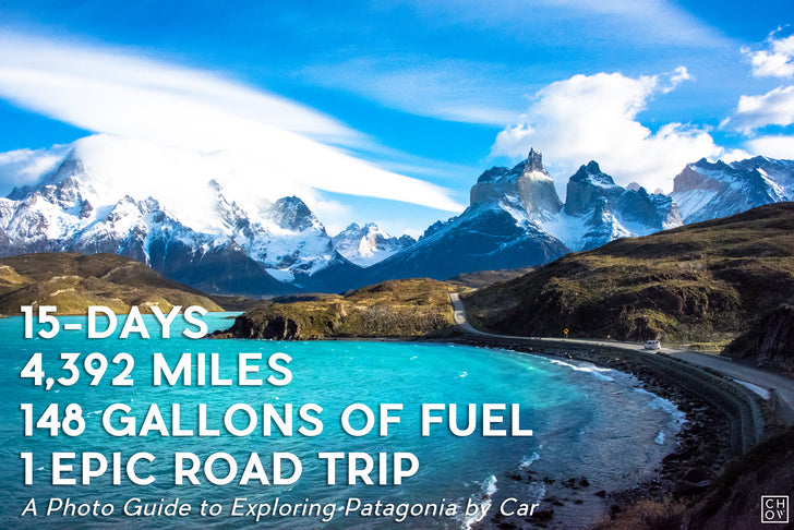 Road Tripping Through Patagonia: Six Key Stops For A Bucket List Adventure