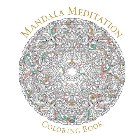 Mandala Meditation Coloring Book