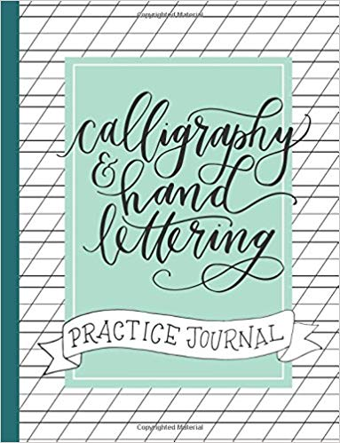 Calligraphy & Hand Lettering Pactice Journal