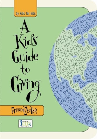 A Kid's Guide to Giving by Freddi Zeiler