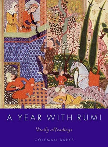 A Year with Rumi: Daily Readings by Coleman Barks