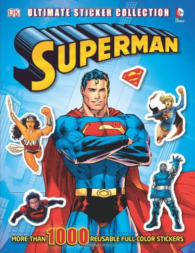 DC Comics Superman Ultimate Sticker Collection