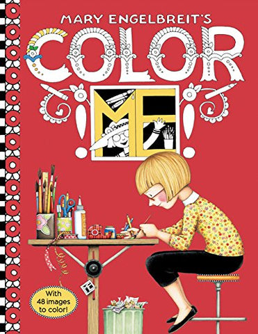 Mary Engelbreit's Color ME Coloring Book: Coloring Book for Adults and Kids to Share