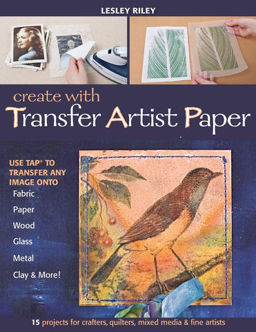 Create with Transfer Artist Paper by Lesley Riley