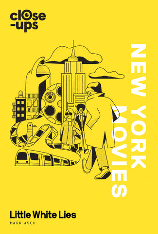 New York Movies (Close-Ups, Book 3) by Mark Asch