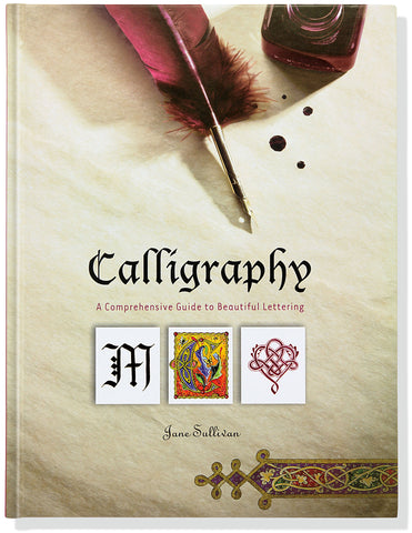 Calligraphy - A Comprehensive Guide to Beautiful Lettering