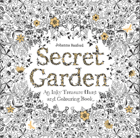 Secret Garden Coloring Book: An Inky Treasure Hunt and Coloring Book