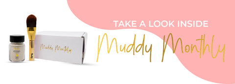 Muddy Monthly Subscription