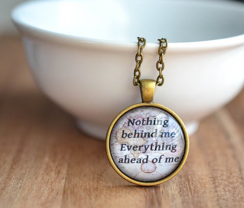 Nothing Behind Me Everything Ahead of Me Quote Necklace - Livin' Freely  - 1