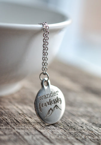 Wander Fearlessly Necklace - Livin' Freely  - 1