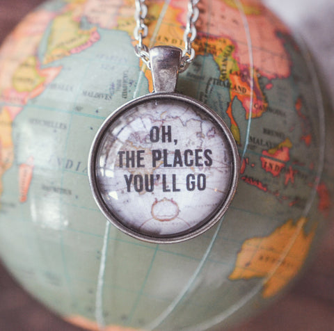 Oh The Places You'll Go Quote Necklace - Livin' Freely  - 1