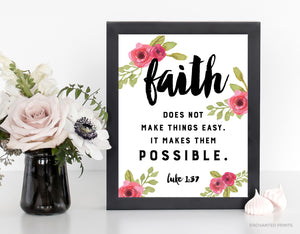 Faith makes things possible, from Luke 1:37