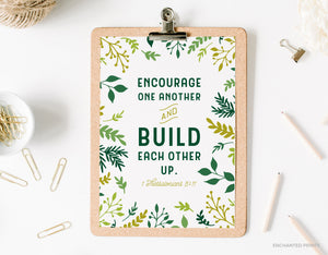 Encourage one another, from Thessalonians 5:11