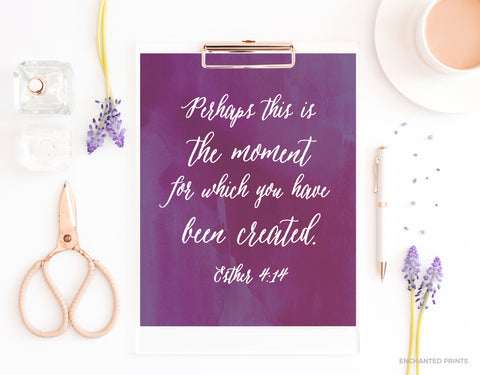 Perhaps this is the moment, from Esther 4:14