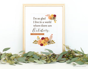 A world with Octobers, from Anne of Green Gables