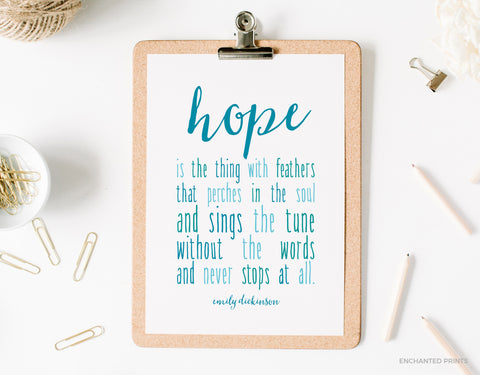 Hope is the thing with feathers, from Emily Dickinson