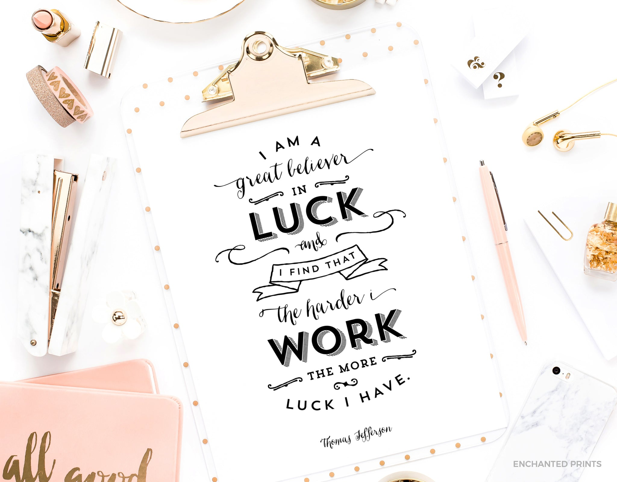 Believer in luck, from Thomas Jefferson