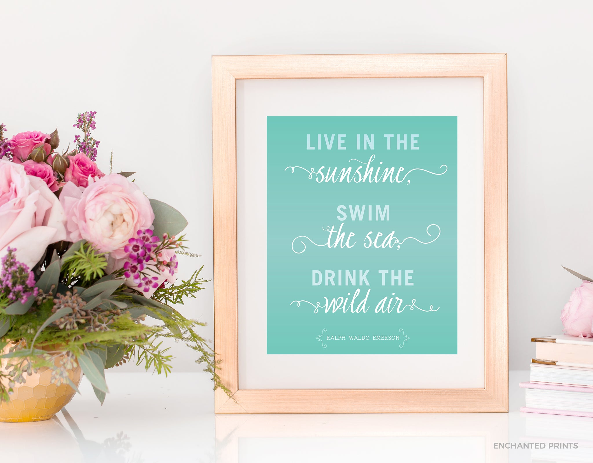 Live In The Sunshine From Ralph Waldo Emerson Enchanted Prints