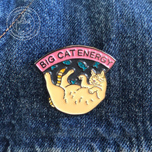 "Big Cat Energy - 1.5"" Soft Enamel Pin"