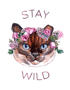"Stay Wild - 11x14"" Signed Art Print"