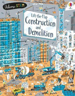 Lift the Flap- Construction & Demolition - Kids Book