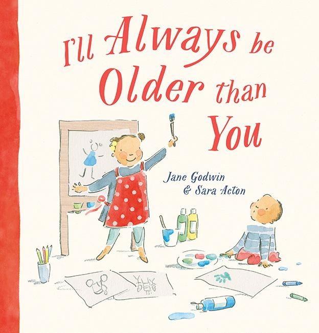I'll always be older than you - Kids Book